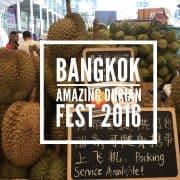 รีวิว งาน ทุเรียน Bangkok Amazing Durian Fest 2016